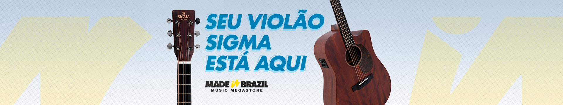 Violões Sigma na Made in Brazil
